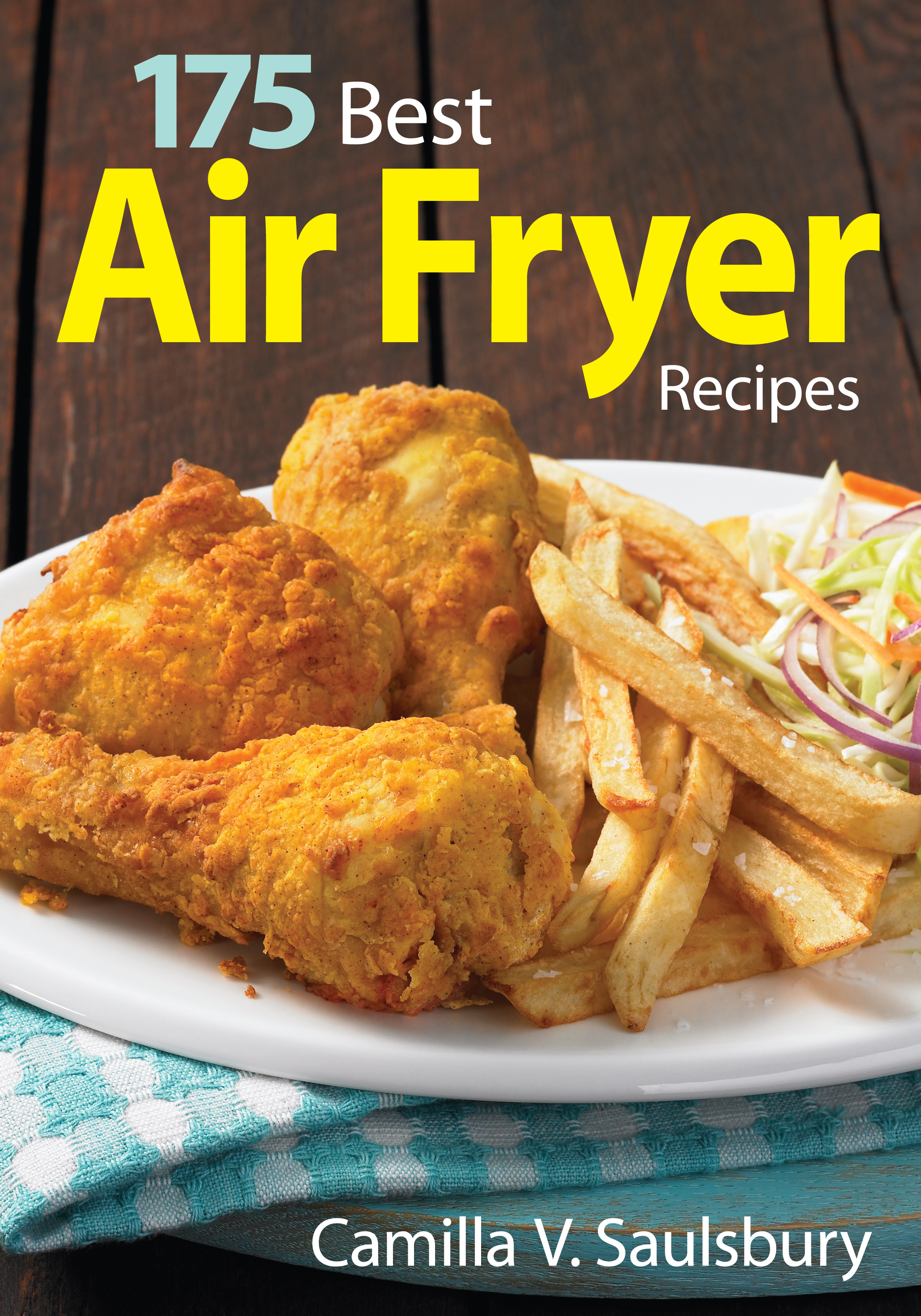 175 Best Air Fryer Recipes Raindrops and Sunshine